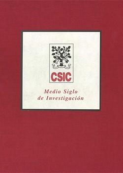 El CSIC: medio siglo de investigación