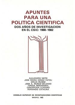 Apuntes para una política científica. Dos años de investigación en el CSIC (1980-1982)