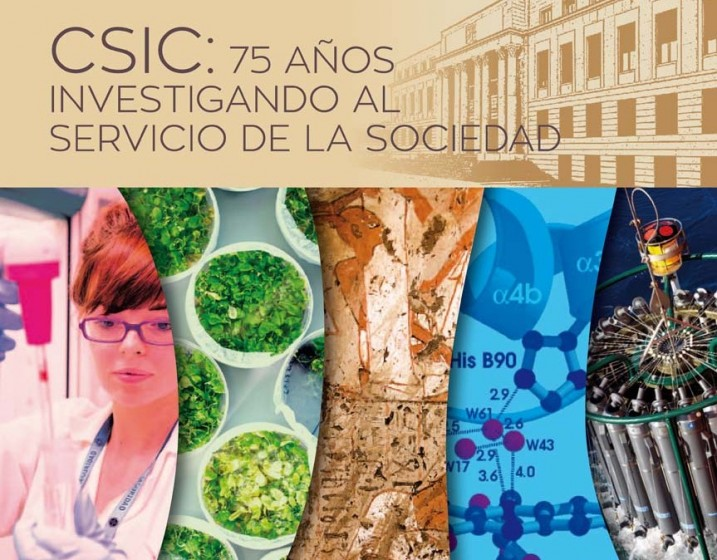 """""""CSIC: 75 años investigando al servicio de  la sociedad"""""""
